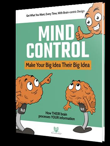 Mind Control, Make Your Big Idea Their Big Idea